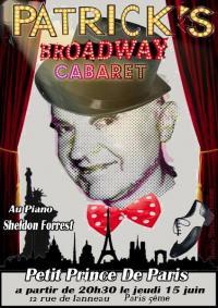 un dîner au rythme de Broadway  avec PATRICK HONORE et SHELDON FORREST : jeudi 14 juin 2018