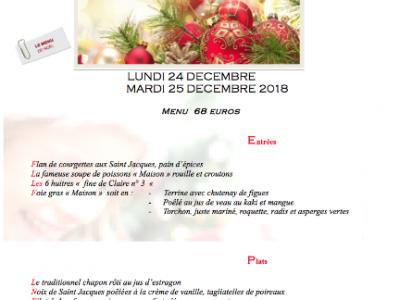 MENU DE NOEL 24 ET 25 DECEMBRE 2018  -  ENTREE +PLAT + DESSERT : 68 EUROS